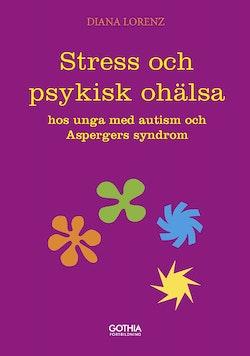 Stress och psykisk ohälsa hos unga med autism och Aspergers syndrom