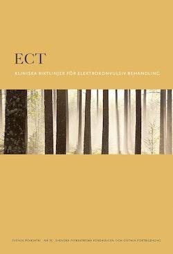 ECT : kliniska riktlinjer elektrokonvulsiv behandling