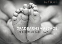 Spädbarnsmassage : lär dig massera din baby