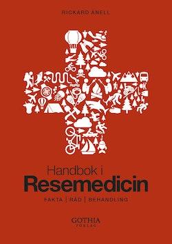 Handbok i resemedicin : fakta, råd, behandling