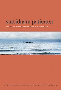 Suicidnära patienter : kliniska riktlinjer för utredning och vård