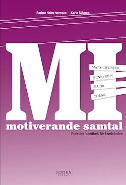 Motiverande samtal : praktisk handbok för tandvården