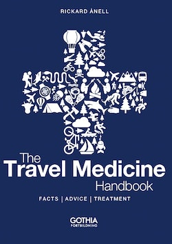 The travel medicine handbook : facts, advice, treatment