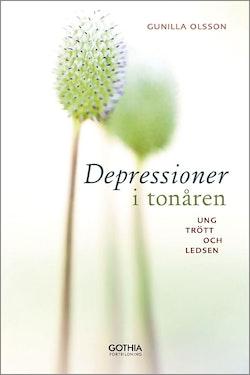 Depressioner i tonåren : ung, trött och ledsen