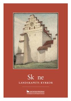 Skåne : landskapets kyrkor