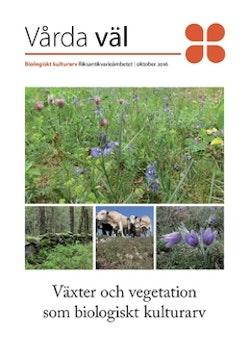 Växter och vegetation som biologiskt kulturarv
