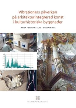 Vibrationers påverkan på arkitekturintegrerad konst i kulturhistoriska byggnader