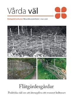 Flätgärdesgårdar : praktiska råd om att återuppliva ett svunnet kulturarv