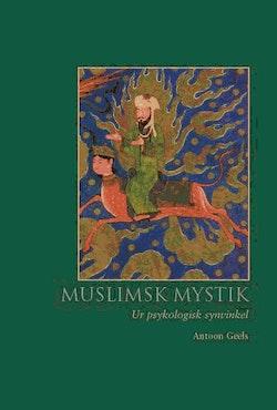 Muslimsk mystik. Ur psykologisk synvinkel