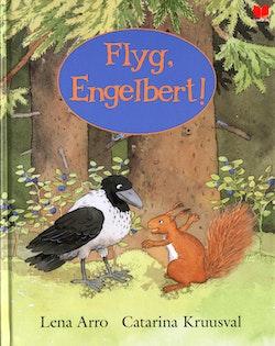 Flyg, Engelbert!