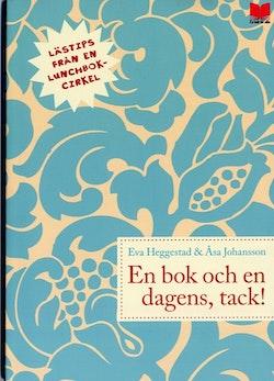 En bok och en dagens, tack! : lästips från en lunchbokcirkel