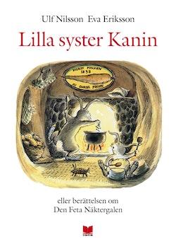 Lilla syster Kanin eller berättelsen om den feta näktergalen