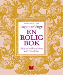 En rolig bok : kåsörer och krönikörer under hundra år