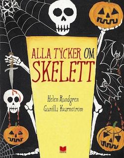 Alla tycker om skelett
