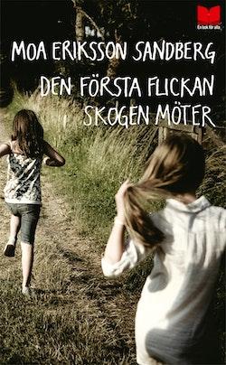 Den första flickan skogen möter