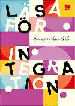 Läsa för integration : en metodhandbok