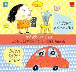 Två böcker i en : Trycka knappen & Bilen säger brum