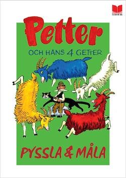 Petter och hans fyra getter - pyssla och måla