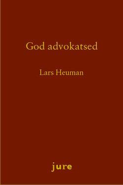 God advokatsed - Rättsbildning och disciplinnämndens motiveringar