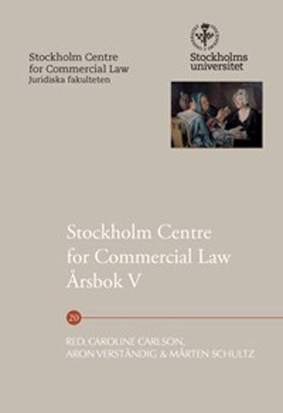 Stockholm Centre for Commercial Law årsbok 5