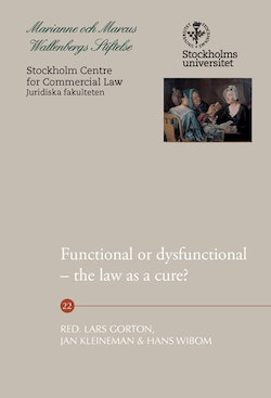Functional or dysfunctional : the law as a cure?