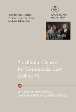 Stockholm Centre for Commercial Law årsbok 6