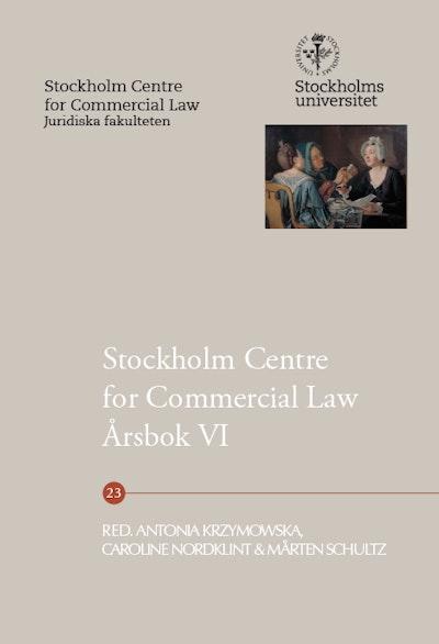 Stockholm Centre for Commercial Law årsbok 6