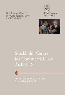 Stockholm Centre for Commercial Law Årsbok IX