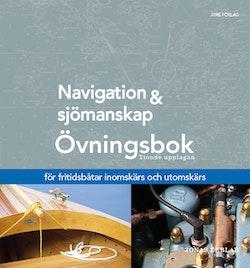 Navigation och sjömanskap - Övningsbok - för fritidsbåtar inomskärs och utomskärs