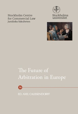 The Future of Arbitration in Europe