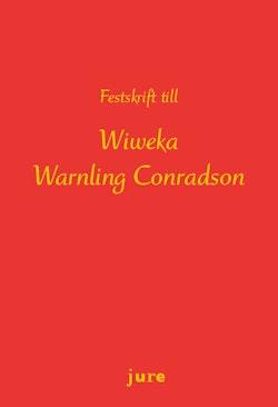 Festskrift till Wiweka Warnling Conradson