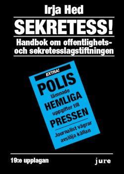 Sekretess! - Handbok om offentlighets- och sekretesslagstiftningen