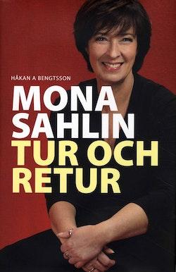 Mona Sahlin Tur och retur