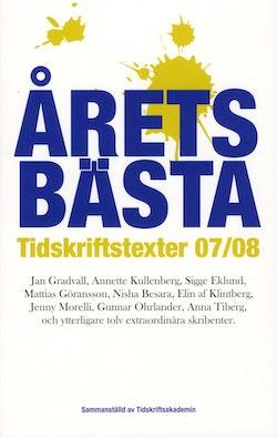 Årets bästa tidskriftstexter 07/08