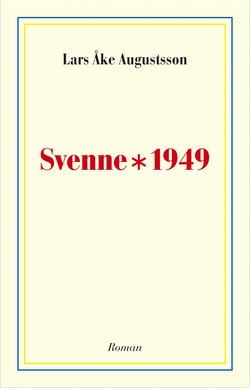 Svenne * 1949