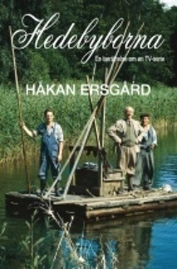 Hedebyborna : en berättelse om en TV-serie
