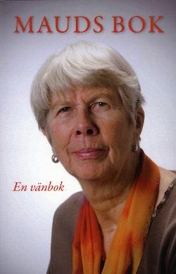 Mauds bok : en vänbok till Maud Björklund
