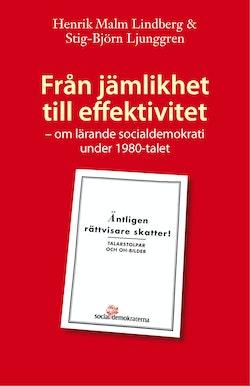 Från jämlikhet till effektivitet : om lärande socialdemokrati under 1980-talet