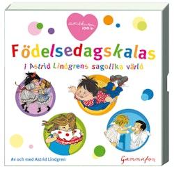 Födelsedagskalas : i Astrid Lindgrens sagolika värld