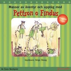 Massor av äventyr och upptåg med Pettson o Findus