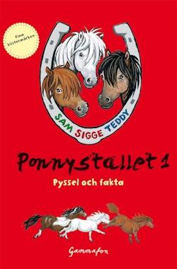 Ponnystallet 1 - Pyssel och fakta - Sigge, Teddy & Sam