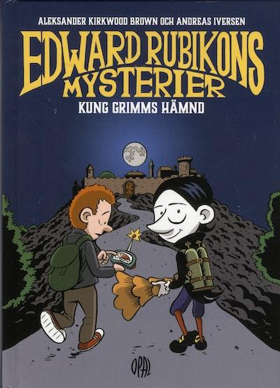 Edward Rubikon : Kung Grimms hämnd