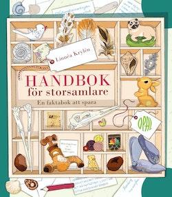 Handbok för storsamlare : en bok att spara