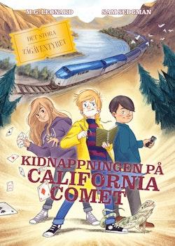 Det stora tågäventyret - Kidnappningen på California Comet