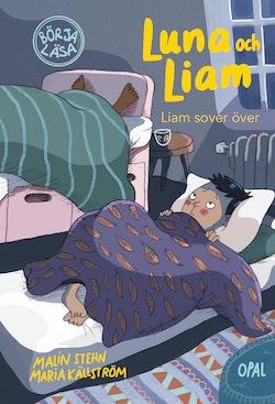 Liam sover över