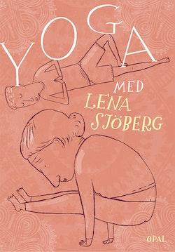Yoga med Lena Sjöberg