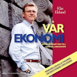 Vår ekonomi CD : En introduktion till samhällsekonomi