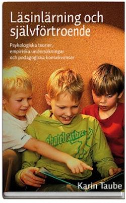 Läsinlärning och självförtroende : psykologiska teorier, empiriska undersökningar och pedagogiska konsekvenser