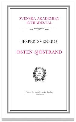 Östen Sjöstrand : inträdestal i Svenska Akademien