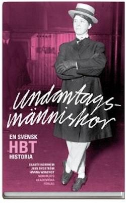 Undantagsmänniskor : en svensk HBT-historia